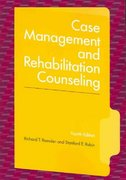Case Management and Rehabilitation Counseling 4th Edition 9781416400677 1416400672