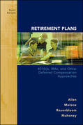 Retirement Plans: 401(k)s, IRAs and Other Deferred Compensation Approaches 10th Edition 9780073377421 0073377422