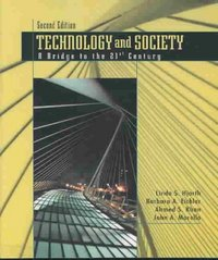Technology and Society 2nd edition 9780130924759 013092475X