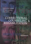 Correctional Counseling and Rehabilitation 4th Edition 9781583605059 1583605053