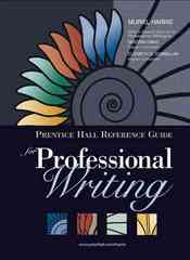 Prentice Hall Reference Guide for Professional Writing (Book Alone) 1st edition 9780131789159 0131789155