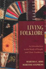 Living Folklore 1st Edition 9780874216110 0874216117