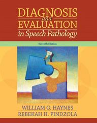Diagnosis and Evaluation in Speech Pathology 7th edition 9780205524327 020552432X