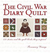 The Civil War Diary Quilt 3rd edition 9780873499958 0873499956
