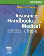 Workbook for Insurance Handbook for the Medical Office 9th edition 9781416000976 1416000976