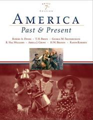 America Past and Present, Brief Edition, Combined Volume 7th edition 9780321421807 0321421809