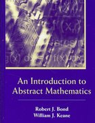 An Introduction to Abstract Mathematics 1st Edition 9781478615989 1478615982