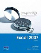Exploring Microsoft Office Excel 2007 Volume 1 1st Edition 9780132330770 0132330776