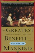 The Greatest Benefit to Mankind 1st edition 9780393319804 0393319806