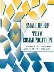Small Group and Team Communication 4th edition 9780205483679 0205483674