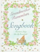 Grandmother Remembers Songbook 0 9781563053160 1563053160