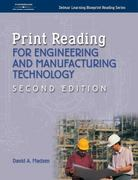 Print Reading for Engineering and Manufacturing Technology (Drafting) 2nd edition 9781401851637 1401851630