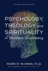Psychology, Theology, and Spirituality in Christian Counseling 1st Edition 9780842352529 084235252X