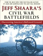 Jeff Shaara's Civil War Battlefields 0 9780345464880 0345464885