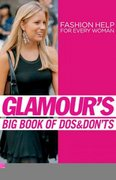 Glamour's Big Book of Dos and Don'ts 0 9781592402335 159240233X