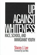 Up Against Whiteness 1st Edition 9780807745748 080774574X