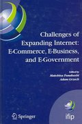 Challenges of Expanding Internet: E-Commerce, E-Business, and E-Government 1st edition 9780387287539 0387287531
