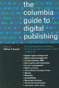 The Columbia Guide to Digital Publishing 0 9780231124997 0231124996
