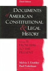 Documents of American Constitutional and Legal History 3rd Edition 9780195323122 0195323122