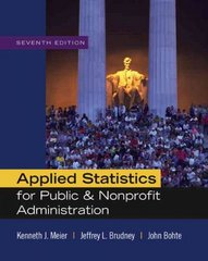 Applied Statistics for Public and Nonprofit Administration 7th edition 9780495501107 0495501107