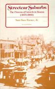 Streetcar Suburbs 2nd Edition 9780674842113 0674842111