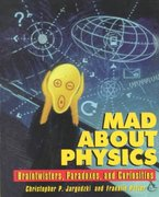 Mad about Physics 1st edition 9780471569619 0471569615
