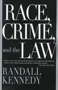 Race, Crime, and the Law 0 9780375701849 0375701842