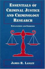 Essentials of Criminal Justice and Criminology Research 1st edition 9780130808998 0130808997