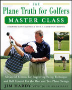 The Plane Truth for Golfers Master Class 1st edition 9780071482400 0071482407