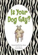 Is Your Dog Gay? 0 9780743270779 0743270770