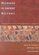 Readings in Ancient History: Thought and Experience from Gilgamesh to St. Augustine 6th edition 9780618133833 0618133836