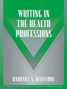 Writing in the Health Professions 1st Edition 9780321105271 0321105273