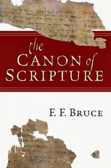 The Canon of Scripture 0 9780830812585 083081258X