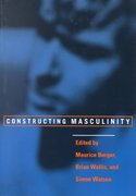 Constructing Masculinity 1st Edition 9780415910538 0415910536