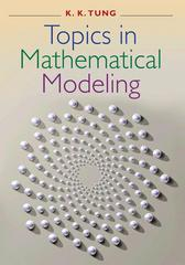 Topics in Mathematical Modeling 1st Edition 9780691116426 0691116423