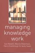Managing Knowledge Work 0 9780333962992 0333962990