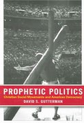 Prophetic Politics 1st edition 9780801473388 0801473381