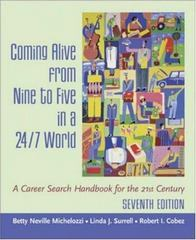 Coming Alive From Nine to Five in a 24/7 World 7th Edition 9780072842623 0072842628