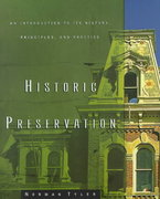 Historic Preservation 2nd edition 9780393730395 0393730395