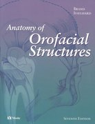 Anatomy of Orofacial Structures 7th edition 9780323019545 0323019544