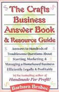 The Crafts Business Answer Book and Resource Guide 0 9780871318336 0871318334