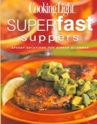 Cooking Light® Superfast Suppers 0 9780848726287 0848726286