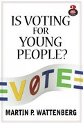 Is Voting for Young People? 1st edition 9780321435699 0321435699