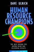 Human Resource Champions 1st edition 9780875847191 0875847196