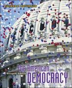 The American Democracy, with PowerWeb 7th edition 9780072989311 0072989319