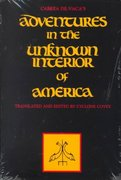 Adventures in the Unknown Interior of America 1st Edition 9780826306562 082630656X