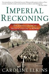 Imperial Reckoning 1st Edition 9780805080018 0805080015