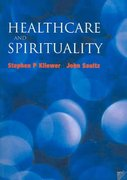 Healthcare and Spirituality 1st Edition 9781857756227 1857756223
