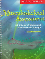 Musculoskeletal Assessment: Joint Range of Motion and Manual Muscle Strength 2nd edition 9780683303841 0683303848