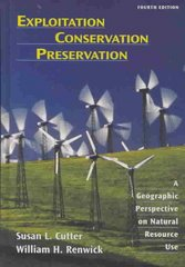 Exploitation Conservation Preservation 4th Edition 9780471152255 0471152250
